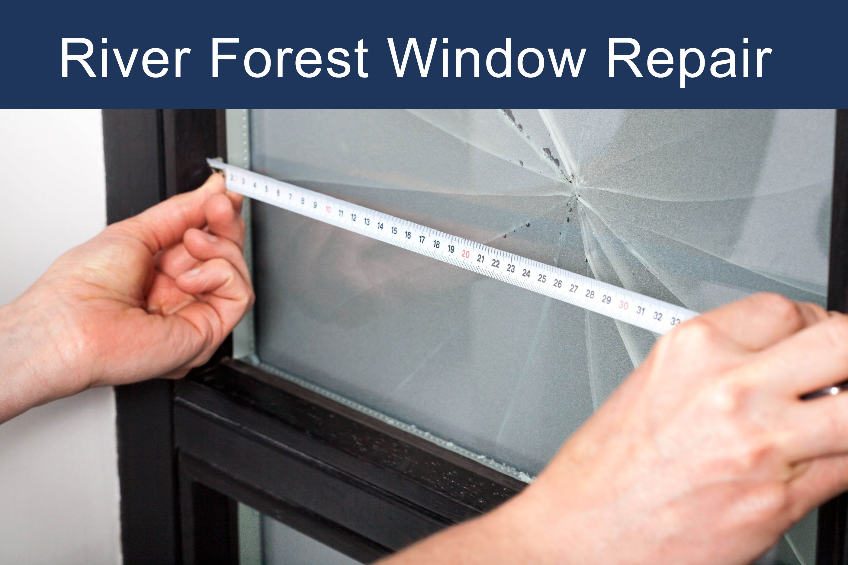 river forest window repair